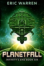 Planetfall (Infinity's End Book 6)