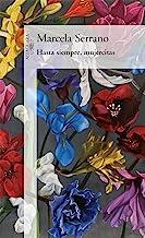 Hasta siempre, mujercitas (Spanish Edition)