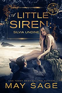 A little Siren: A modern fairy tale (Not quite the fairy tale Book 2)