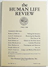 The Human Life Review, Volume XII Number 4, Fall 1986