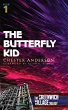 The Butterfly Kid: The Greenwich Village Trilogy Book One