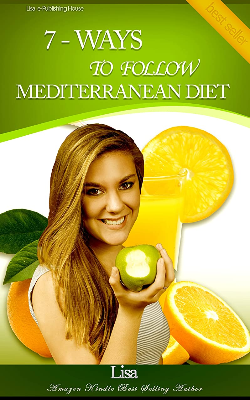 7 - Ways To Follow Mediterranean Diet (English Edition)
