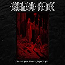 Screams from Silence / Forged in Fire