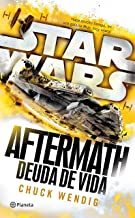 Star Wars. Aftermath 2. Deuda de vida
