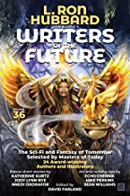 L. Ron Hubbard Presents Writers of the Future Volume 36: Anthology of Award-Winning Science Fiction and Fantasy Short Stories