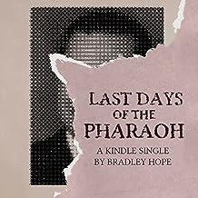 Last Days of the Pharaoh