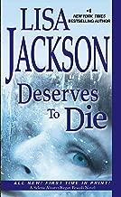 Best lisa jackson deserves to die Reviews