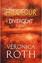 Free Four - Tobias tells the Divergent Knife-Throwing Scene (Divergent Series) Kindle Edition