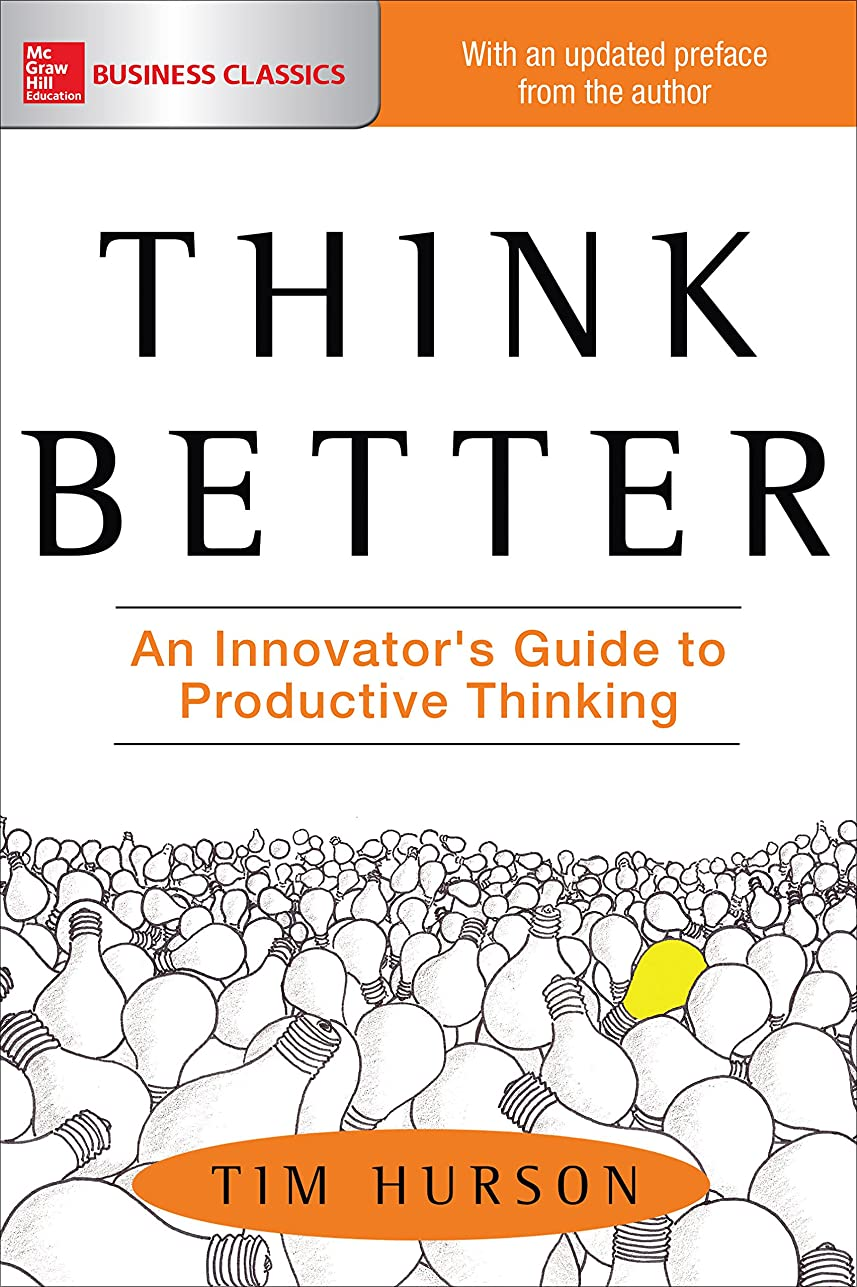 滅多パブみがきますThink Better: An Innovator's Guide to Productive Thinking (English Edition)