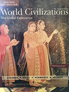World Civilizations: The Global Experience, Revised AP Edition