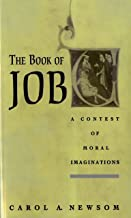The Book of Job: A Contest of Moral Imaginations (English Edition)