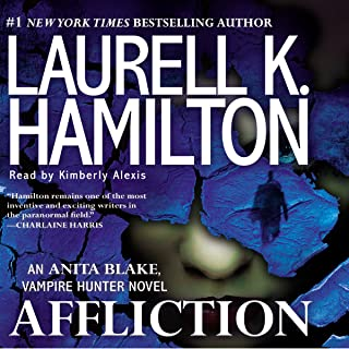 Affliction: An Anita Blake, Vampire Hunter Novel