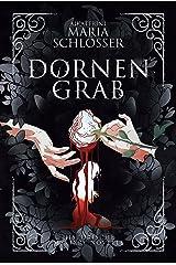 Dornengrab: Historische Mystery-Novelle Kindle Ausgabe