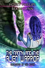 The Nanny and the Alien Warrior (Treasured by the Alien Book 5) Kindle Edition