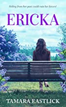 Ericka: A Steamy Romance Adventure (Starting Over With Love Book 2)