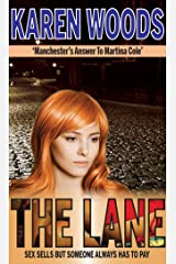 The Lane: Sex Sells But Someone Always Has To Pay Kindle Edition