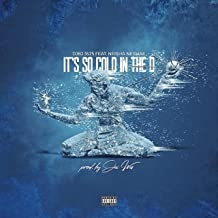 It's So Cold in the D (feat. Neisha Neshae) [Explicit]