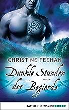 Dunkle Stunden der Begierde: Roman (Die Karpatianer 30) (German Edition)