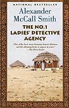 The No. 1 Ladies' Detective Agency: A No. 1 Ladies' Detective Agency Novel (1) (No 1. Ladies' Detective Agency)