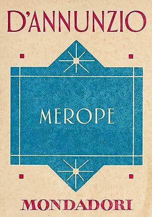 Merope (e-Meridiani Mondadori) (I Meridiani)