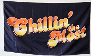 2But Chillin The-Most Flag Banner 3x5 Feet Man Cave