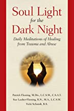 Soul Light for the Dark Night: Daily Meditations of Healing from Trauma and Abuse