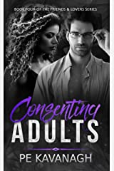 Consenting Adults (Friends & Lovers Book 4) Kindle Edition