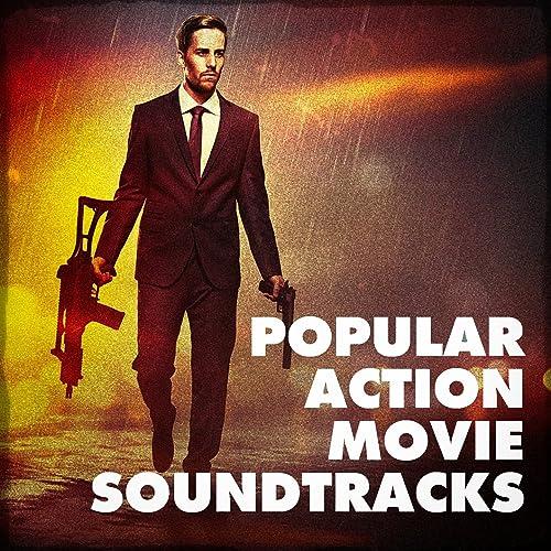 Popular Action Movie Soundtracks by Best Movie Soundtracks