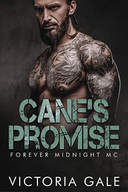 Cane's Promise (Forever Midnight MC Book 1) (English Edition)