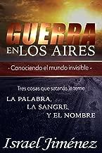 Guerra en los aires: Conociendo el mundo invisible (Tomo 1) (Spanish Edition)