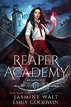 Reaper Academy: Semester One