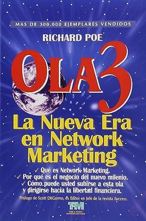 Ola 3: La nueva era en network marketing 2da. ed. (Spanish Edition