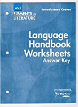 Elements of Literature: Language Handbook Worksheets Answer Key, Introductory Course