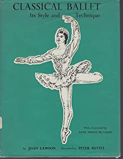 Classical Ballet Its Style And Technique