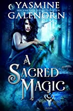 A Sacred Magic (Wild Hunt Book 9)