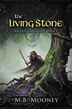 The Living Stone (The Eres Chronicles Book 1)