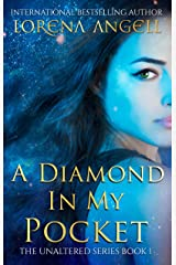 A Diamond in My Pocket: A Supernatural Coming of Age Journey (The Unaltered Book 1) Kindle Edition
