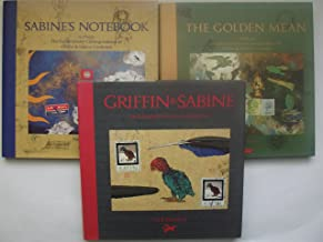 The Griffin & Sabine Trilogy: Griffen & Sabine/Sabine's Notebook/the Golden Mean (3 Volumes - No Slipcase, 1, 2, 3)