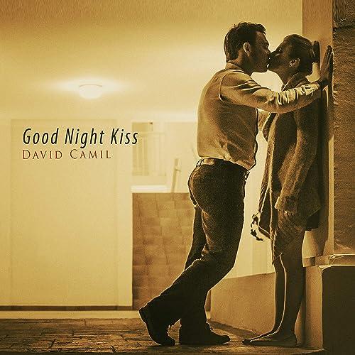 Good Night Kiss By David Camil On Amazon Music Amazon Com