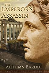 The Emperor's Assassin Kindle Edition