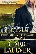 Mistress By Blackmail: International Billionaires I: The Italians