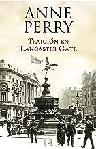 Traición en Lancaster Gate (Inspector Thomas Pitt 31) (Spanish Edition)