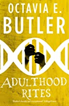 Adulthood Rites (Lilith's Brood – Book Two): An unforgettable sci-fi novel from the multi-award-winning author