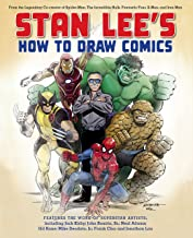 Stan Lee's How to Draw Comics: From the Legendary Creator of Spider-Man, The Incredible Hulk, Fantastic Four, X -Men, and ...