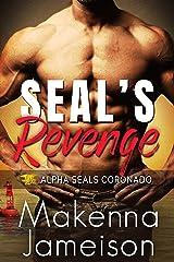 SEAL's Revenge (Alpha SEALs Coronado Book 4) Kindle Edition