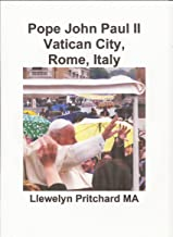 Pope John Paul II Vatican City, Rome, Italy (Photo Albums Book 13) (Arabic Edition)