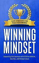 Winning Mindset: Elite Strategies for Peak Performance