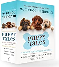 Puppy Tales: A Dog's Purpose Boxed Set: Ellie's Story, Bailey's Story, and Molly's Story (A Puppy Tale)