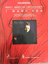 Mercy Mercy Me (The Ecology)/ I Want You -- Recorded by Robert Palmer. Original Sheet Music Edition