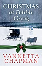 Christmas at Pebble Creek (Free Short Story) (The Pebble Creek Amish) (English Edition)